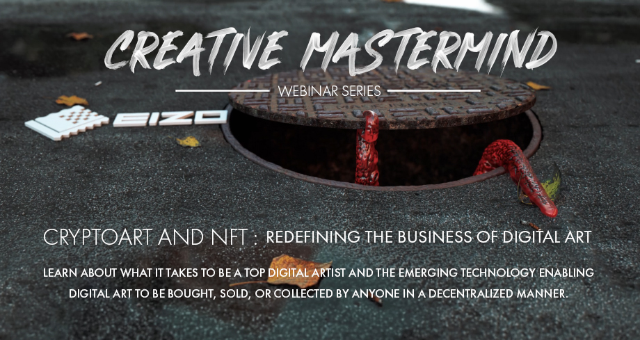 Creative Mastermind Series - Locked and Loading David Brodeur:  CryptoArt and NFT - Redefining the Business of Digital Art